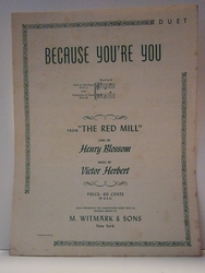Collectible Sheet Music Because You're You From The Red Mill