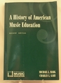 Book A History of American Music Education Second Edition