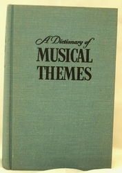Book - A Dictionary of Musical Themes