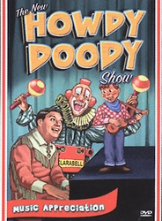The New Howdy Doody Show Music Appreciation (DVD, 2004