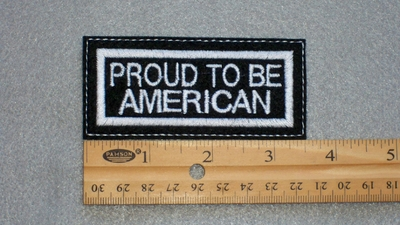 47 L - Proud To Be American - Embroidery Patch