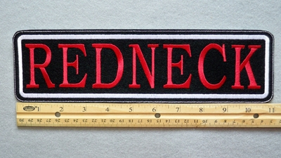 "429 L - REDNECK 11"" - EMBROIDERY PATCH - WHITE AND RED - FREE SHIPPING!"