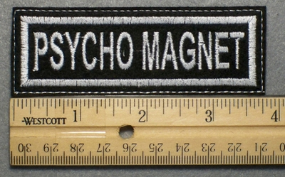 683 L - PSYCHO MAGNET - Embroidery Patch - White Border White Letters
