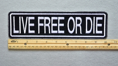 "432 L - LIVE FREE OR DIE 11"" - EMBROIDERY PATCH - WHITE - FREE SHIPPING!"