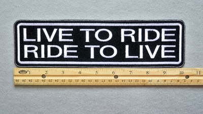 "433 L - LIVE TO RIDE - RIDE TO LIVE 11"" - EMBROIDERY PATCH - WHITE - FREE SHIPPING!"