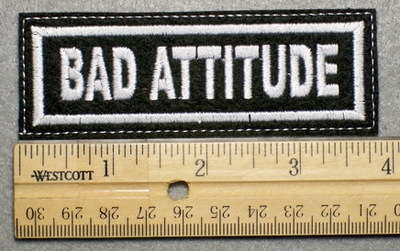 1030 L - BAD ATTITUDE - Embroidery Patch - White Border White Letters
