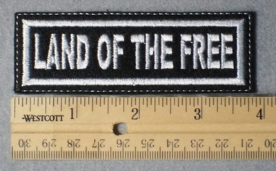 978 L - Land Of The Free -  Embroidery Patch
