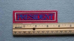 1088 L - President -  Embroidery Patch