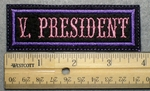 1028 L - V. PRESIDENT - Embroidery Patch - Purple Border Pink Letters