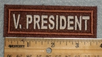 1673 L - V. President - Dark Brown Background - Embroidery Patch
