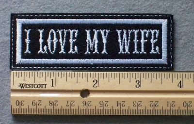1056 L - I LOVE MY WIFE - Embroidery Patch - White Border White Letters