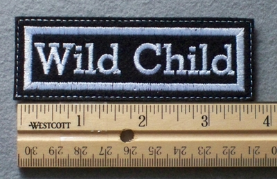1076 L - Wild Child - Embroidery Patch - White Border White Letters