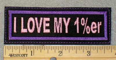 1856 L - I Love my 1 %er - Purple - Embroidery Patch