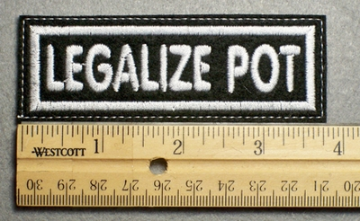 1118 L - LEGALIZE POT -Embroidery Patch - White Border White Letters