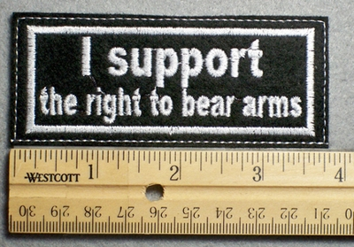 1103 L - I support the right to bear arms - Embroidery Patch - White Letters White Border
