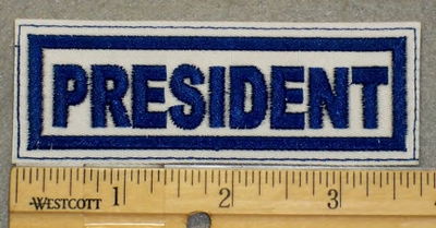 2086 L - President - Blue Lettering - White Background - Embroidery Patch