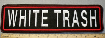 1883 L - White Trash - Straight Rocker - Embroidery Patch