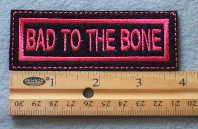 836 L - Bad To The Bone Embroidered Patch
