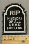2060 L - RIP In Memory Of All Dead Fuckers - Tombstone Shape - Embroidery Patch
