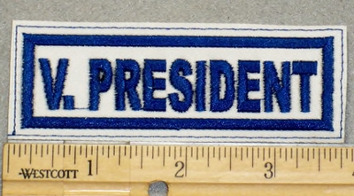 2061 L - V. President - Blue Lettering - White Background - Embroidery Patch