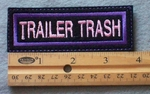 928 L - Trailer Trash Embroidered Patch