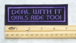 175 L - DEAL WITH IT GIRLS RIDE TOO - EMBROIDERY PATCH - PURPLE
