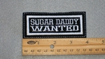 188 L - SUGAR DADDY WANTED - EMBROIDERY PATCH - WHITE