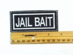 151 L - JAIL BAIT - EMBROIDERY PATCH