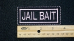 155 L - PINK JAIL BAIT - EMBROIDERY PATCH
