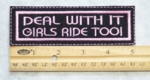166 L - DEAL WITH IT GIRLS RIDE TOO - EMBROIDERY PATCH - PINK