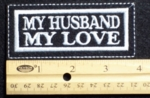 169 L - MY HUSBAND MY LOVE - EMBROIDERY PATCH