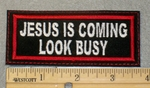 1860 L - Jesus Is Coming Look Busy - Red - Embroidery Patch