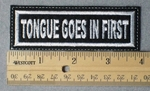 981 L - Tongue Goes In First Embroidery Patch - White Border White Letters