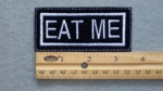 120 L - EAT ME - EMBROIDERY PATCH - WHITE