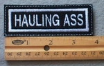 867 L - Hauling Ass -  Embroidery Patch