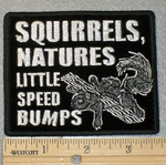 1853 G - Squirrels, Natures Little Speed Bumps - Embroidery Patch