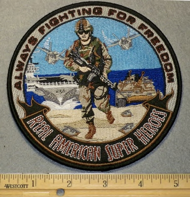 2074 W - Always Fighting For Freedom - 5 Inch Round - Embroidery Patch