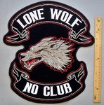 616 G - EXTRA LARGE LONE WOLF NO CLUB PATCH - FREE SHIPPING!!
