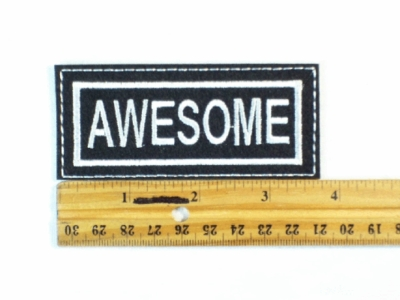 71 L - AWESOME  - EMBROIDERY PATCH