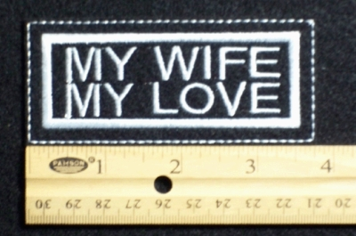 94 L - MY WIFE MY LOVE - EMBROIDERY PATCH