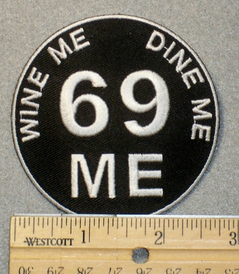 1538 CP - Wine Me Dine Me 69 Me Round Patch - Embroidery Patch