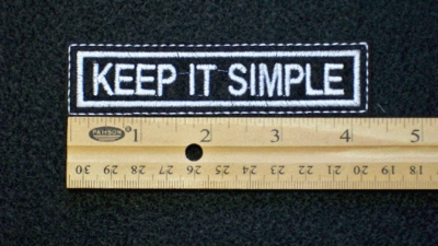 99 L - KEEP IT SIMPLE - EMBROIDERY PATCH - WHITE
