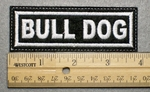 1031 L - BULL DOG - Embroidery Patch - White Border White Letters