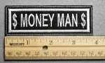 1126 L - Money Man - Embroidery Patch - White Border White Letters