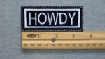 122 L - HOWDY - EMBROIDERY PATCH - WHITE