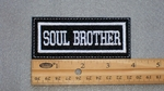 135 L - SOUL BROTHER - EMBROIDERY PATCH - WHITE