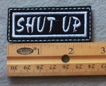 924 L - Shut Up Embroidered Patch