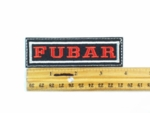 68 L - FUBAR - EMBROIDERY PATCH