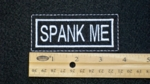 113 L - SPANK ME - EMBROIDERY PATCH - WHITE