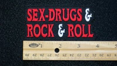101 N - Sex, Drugs & Rock & Roll - Embroidery Patch